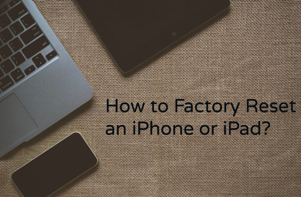 Factory-reset-iPhone-iPad