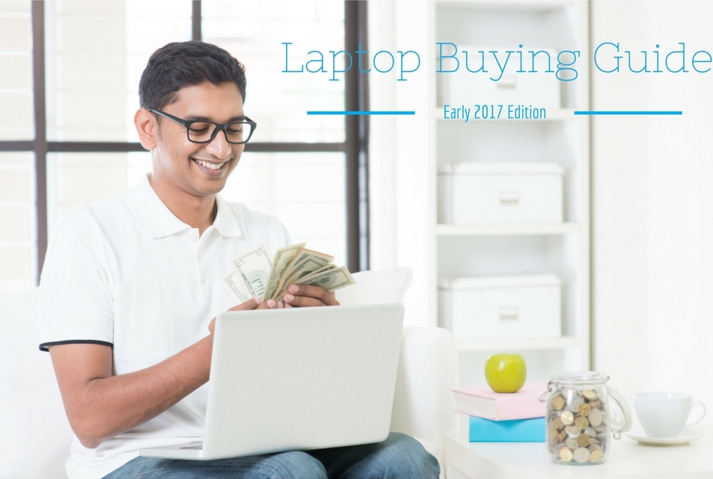 laptop buying guide 2017